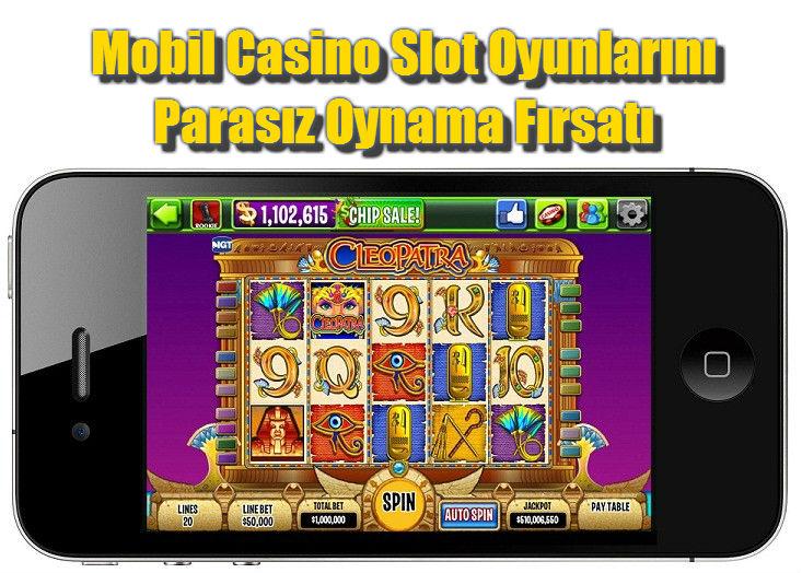 Mobil Casino, Mobil Casino Oyunları, Mobil Slot Oyunları, Parasız Slot Oyunları, Parasız Casino Oyunları, Casino Slot Oyunları