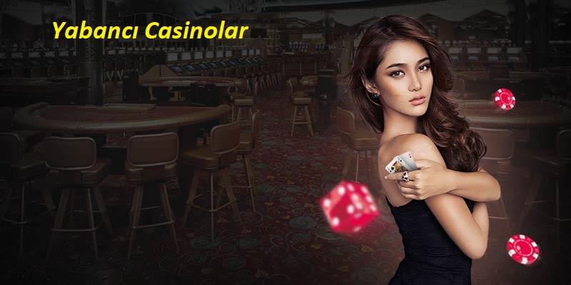yabancı casino